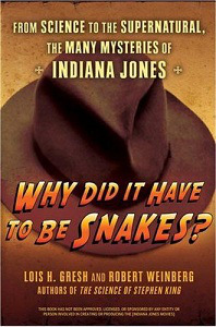 Why Did It Have To Be Snakes?