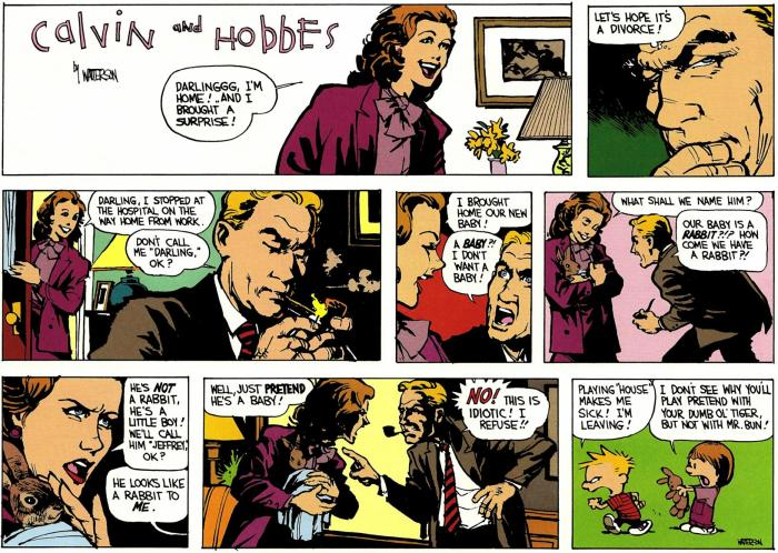 Calvin plays house. Why so serious? (Because it looks awesome!)
